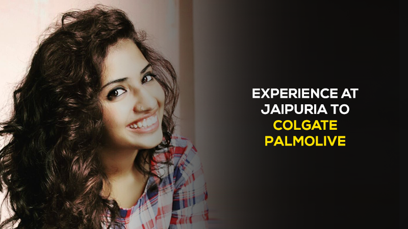 The-learning-to-fun-moments-to-interview-challenges---Nidhi-spills-her-experience-at-Jaipuria-to-Colgate-Palmolive