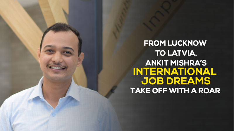 From Lucknow to Latvia, Ankit Mishra's International dreams take off with a roar
