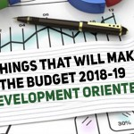 5 Things That Will Make the Budget 2018-19  Development Oriented