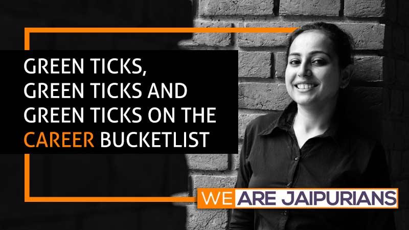 Green ticks, green ticks and green ticks on the career bucket list. Bhavana Tandon and her journey post Jaipuria Institute of Management, Noida