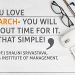 To research and to being one's own muse- A conversation with Dr. (Prof.) Shalini Srivastava, Jaipuria Institute of Management, Noida