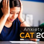 Anxiety of CAT 2019