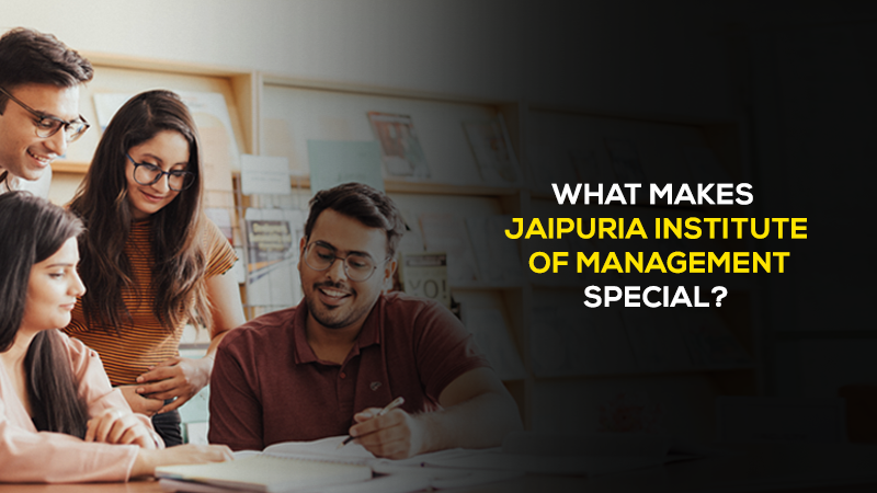 Six Things That Make Jaipuria Institute of Management Special