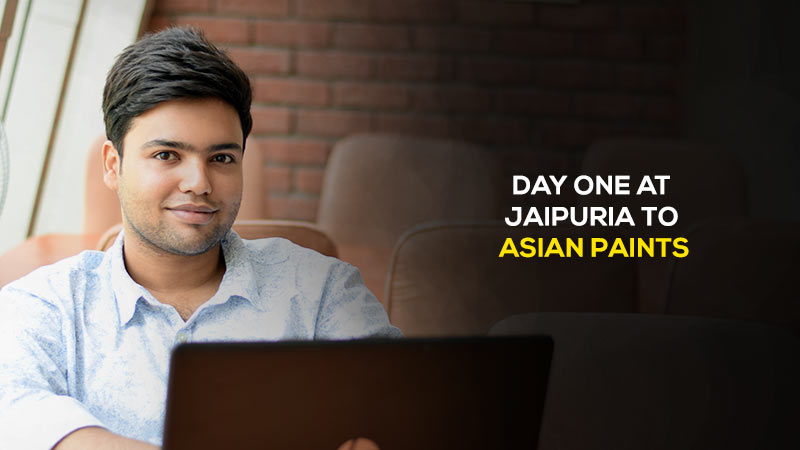 Nishant's colorful story of  his transformational from day one at Jaipuria to Asian paints