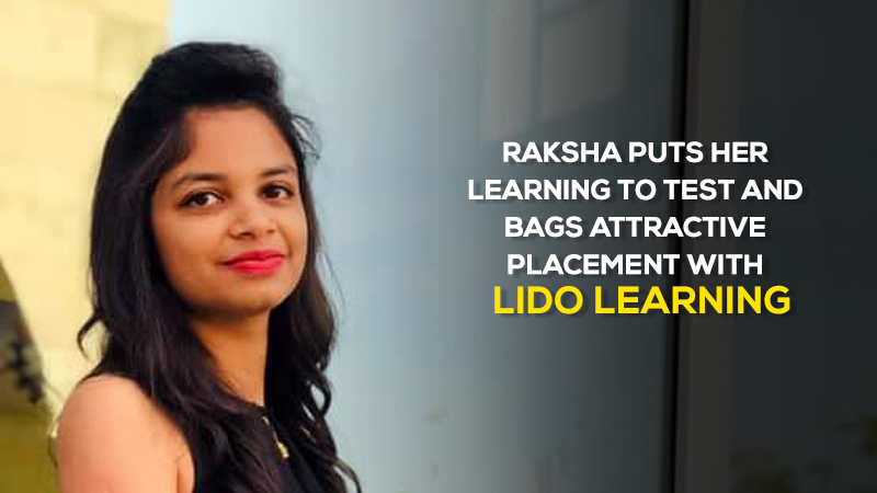 Jaipuria Institute of Management, Indore student Raksha Gupta puts her learning to test and bags attractive placement with Lido Learning, Mumbai
