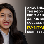 Anoushka – the PGDM girl from Jaipuria Institute of Management Jaipur rides her success to Pantaloon despite pandemic