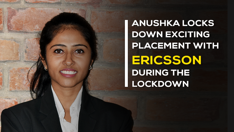 Anushka Agarwal of Jaipuria Institute of Management, Jaipur locks down exciting placement with Ericsson during the lockdown