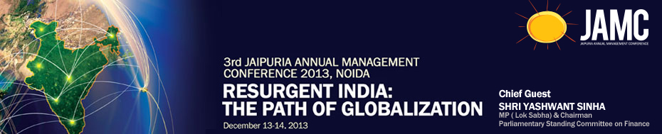 3rd Jaipuria Annual Management Conference 2013, Noida