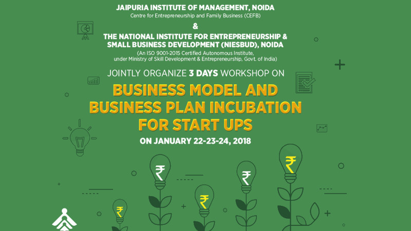 3 DAYS WORKSHOP ON BUSINESS MODEL AND BUSINESS PLAN INCUBATION FOR START UPS