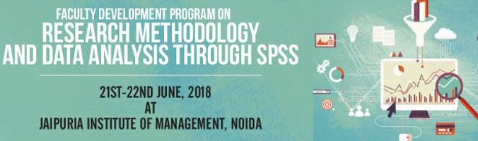 Faculty Development Program On Research Methodology and Data Analysis Through SPSS