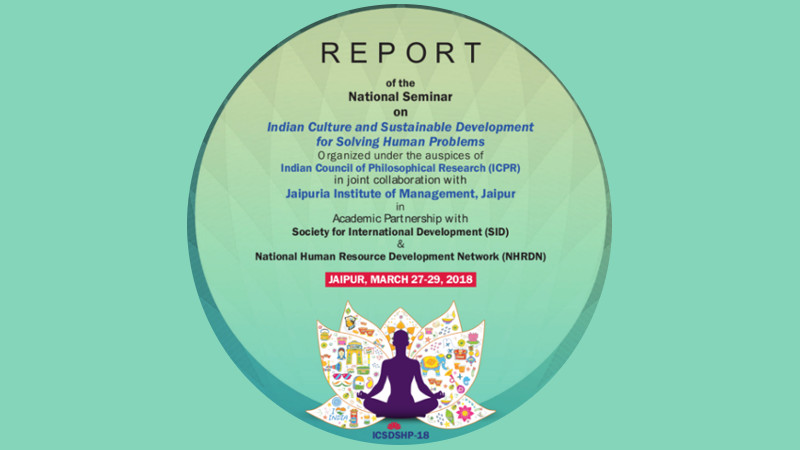 National Seminar on Indian Culture and Sustainable Development for Solving Human Problems