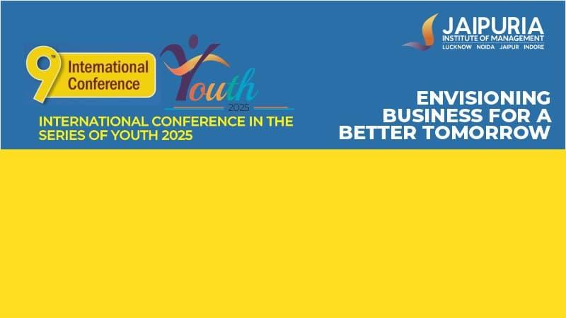 9th International Conference @ Jaipuria Institute of Management, Jaipur