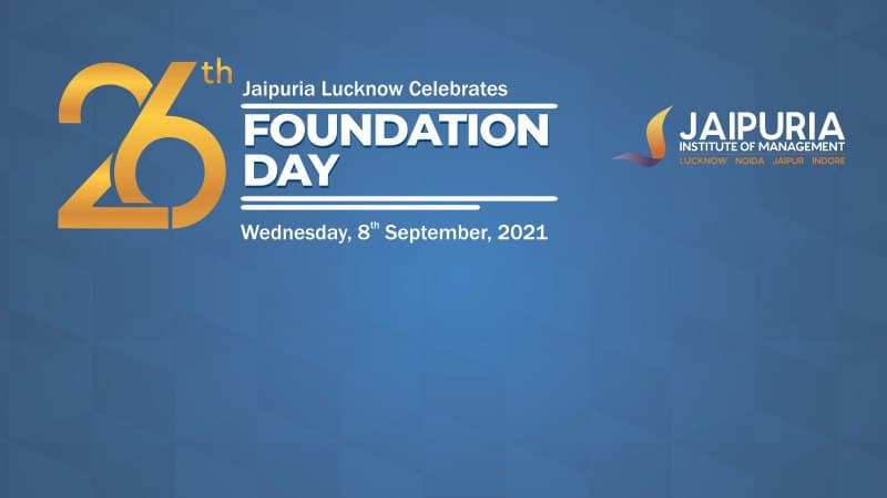 26th Foundation Day - Jaipuria Institute on Management, Lucknow